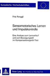 Sensomotorisches Lernen Und Impulskontrolle