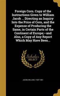 FOREIGN CORN COPY OF THE INSTR
