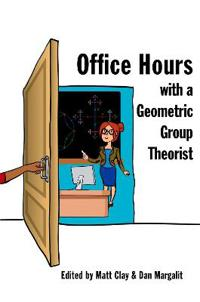 Office Hours with a Geometric Group Theorist