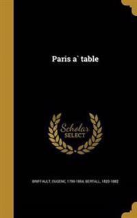 FRE-PARIS A TABLE