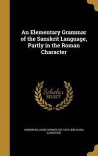 ELEM GRAMMAR OF THE SANSKRIT L