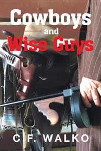 Cowboys and Wiseguys