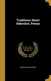TRADITIONS ABT ALDERSHOT POEMS