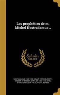 FRE-LES PROPHETIES DE M MICHEL