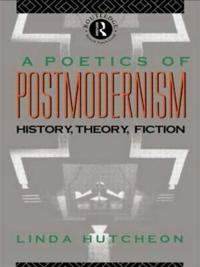 Poetics of Postmodernism