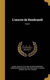FRE-LOEUVRE DE REMBRANDT TOME