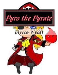 Pyro the Pyrate: The First Quest