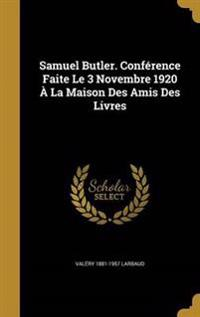 SAMUEL BUTLER CONFERENCE FAITE