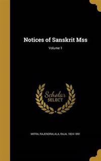 NOTICES OF SANSKRIT MSS V01