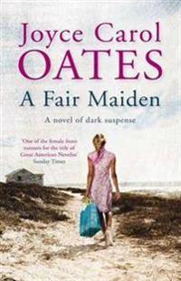 Fair maiden - a dark novel of suspense