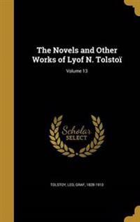 NOVELS & OTHER WORKS OF LYOF N