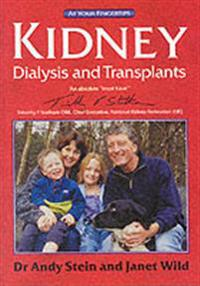 Kidney dialysis and transplants - the at your fingertips guide