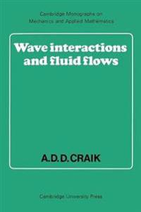 Wave Interactions and Fluid Flows