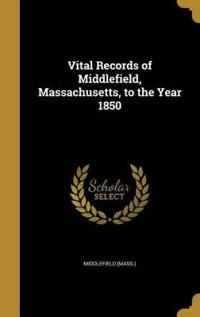 VITAL RECORDS OF MIDDLEFIELD M