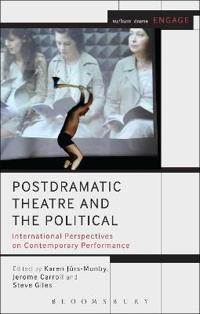 Postdramatic Theatre and the Political