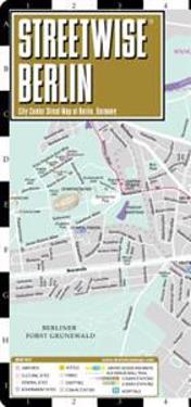 Streetwise Berlin Map - Laminated City Street Map of Berlin, Germany: Folding Pocket Size Travel Map