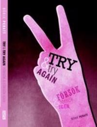 Försök igen - Try and try again