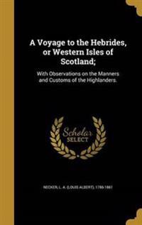 VOYAGE TO THE HEBRIDES OR WEST