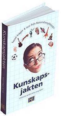 Kunskapsjakten : tusen frågor & svar från Nationalencyklopedin