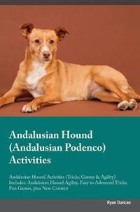 Andalusian Hound (Andalusian Podenco) Activities Andalusian Hound Activities (Tricks, Games & Agility) Includes