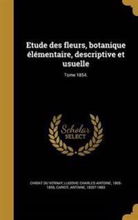 FRE-ETUDE DES FLEURS BOTANIQUE