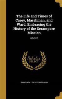 LIFE & TIMES OF CAREY MARSHMAN