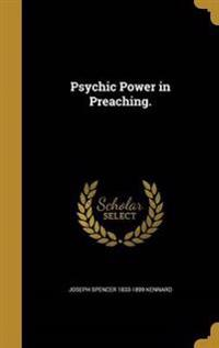PSYCHIC POWER IN PREACHING