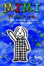 Mimi Volumen Uno, Un Libro de Cuentos En Vinetas Para Ninos y Ninas