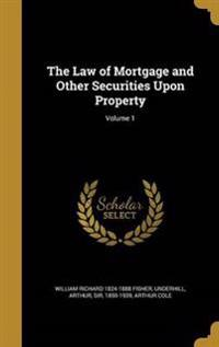 LAW OF MORTGAGE & OTHER SECURI