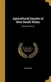 AGRICULTURAL GAZETTE OF NEW SO