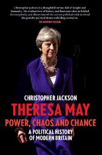 Theresa May: Power, Post-Brexit