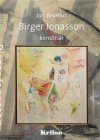 Birger Jonasson - konstnär - Jan Brunius pdf epub