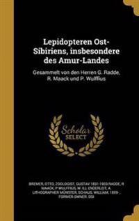 GER-LEPIDOPTEREN OST-SIBIRIENS