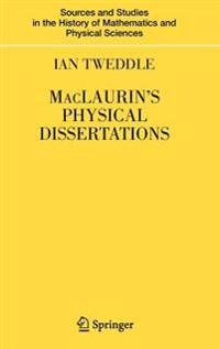 Maclaurin's Physical Dissertations