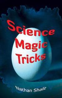 Science Magic Tricks
