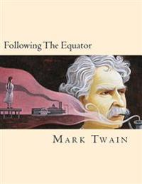 Following the Equator (Spanish Edition)