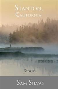 Stanton, California: Stories