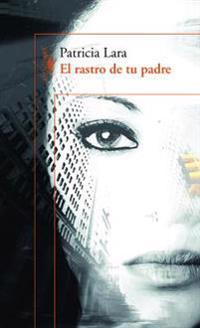El Rastro de Tu Padre / Your Father?s Traces