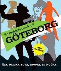 En insider's guide till Göteborg