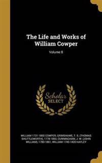 LIFE & WORKS OF WILLIAM COWPER