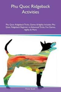 Phu Quoc Ridgeback Activities Phu Quoc Ridgeback Tricks, Games & Agility Includes