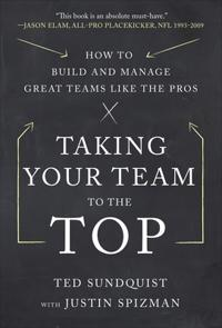 Taking Your Team to the Top