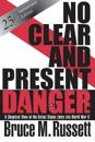 No Clear and Present Danger