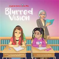 Characters Like Me- Blurred Vision