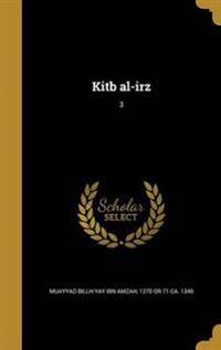 ARA-KITB AL-IRZ 3