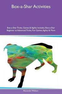 Box-A-Shar Activities Box-A-Shar Tricks, Games & Agility Includes