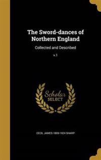 SWORD-DANCES OF NORTHERN ENGLA