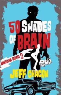 50 Shades of Brain: American Badass 2