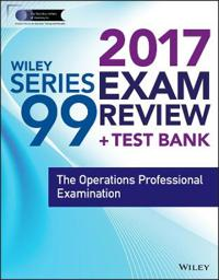 Wiley Series 99 Exam Review 2017