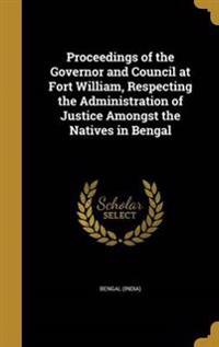 PROCEEDINGS OF THE GOVERNOR &